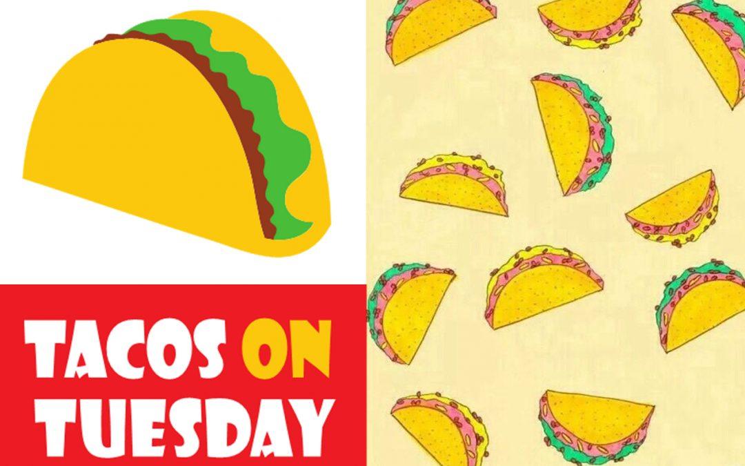 Tacos on Tuesday Fundraiser for the Garden!